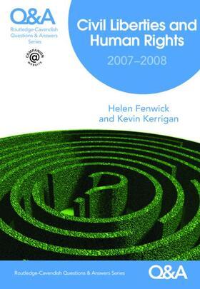 Fenwick / Kerrigan | Q&A Civil Liberties & Human Rights 2007/2008 | Buch | Sack Fachmedien