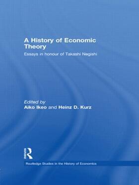 Ikeo / Kurz | A History of Economic Theory | Buch | sack.de