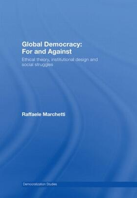 Marchetti   Global Democracy: For and Against   Buch   sack.de