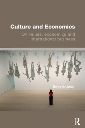 de Jong | Culture and Economics | Buch | sack.de