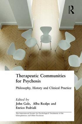 Gale / Realpe / Pedriali   Therapeutic Communities for Psychosis   Buch   sack.de