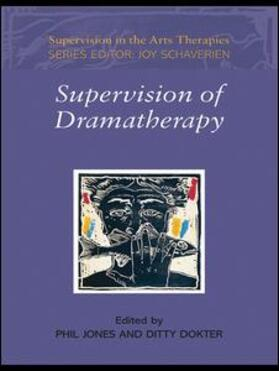 Jones / Dokter | Supervision of Dramatherapy | Buch | sack.de