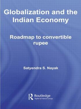 Nayak | Globalization and the Indian Economy | Buch | sack.de