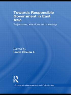 Li | Towards Responsible Government in East Asia | Buch | sack.de