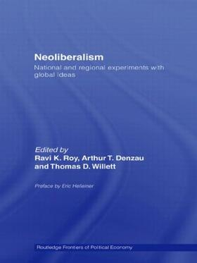 Roy / Denzau / Willett | Neoliberalism: National and Regional Experiments with Global Ideas | Buch | sack.de