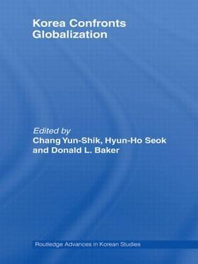 Chang / Seok / Baker | Korea Confronts Globalization | Buch | sack.de