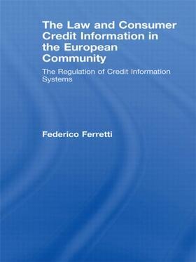 Ferretti | The Law and Consumer Credit Information in the European Community | Buch | sack.de