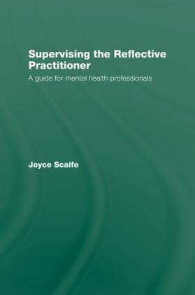 Scaife | Supervising the Reflective Practitioner | Buch | sack.de