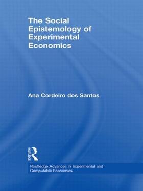 Cordeiro dos Santos   The Social Epistemology of Experimental Economics   Buch   sack.de
