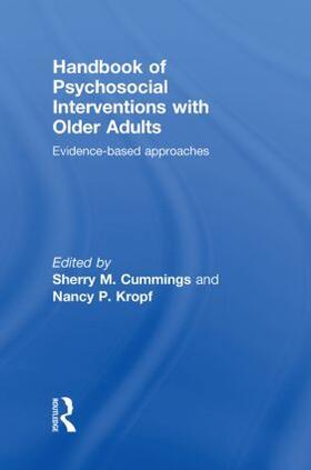 Cummings / Kropf | Handbook of Psychosocial Interventions with Older Adults | Buch | sack.de