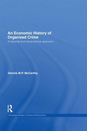 McCarthy | An Economic History of Organized Crime | Buch | sack.de