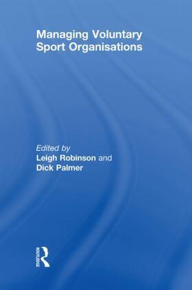 Robinson / Palmer | Managing Voluntary Sport Organizations | Buch | sack.de