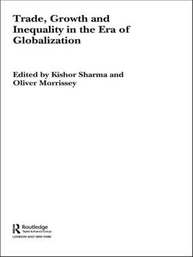 Sharma / Morrissey | Trade, Growth and Inequality in the Era of Globalization | Buch | sack.de