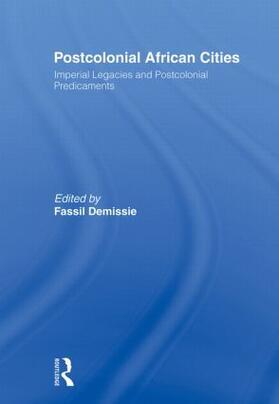 Demissie   Postcolonial African Cities   Buch   sack.de