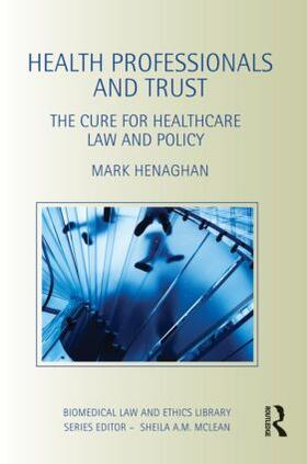 Henaghan | Health Professionals and Trust | Buch | sack.de
