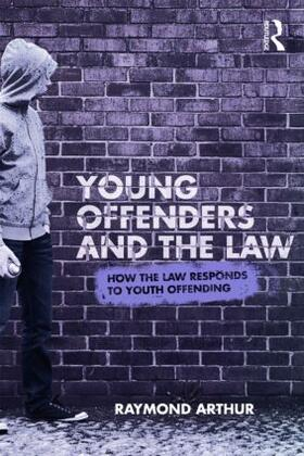 Arthur | Young Offenders and the Law | Buch | sack.de