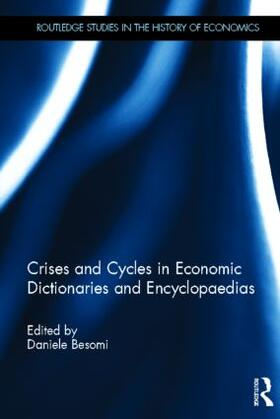 Besomi | Crises and Cycles in Economic Dictionaries and Encyclopaedias | Buch | sack.de