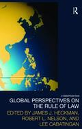 Heckman / Nelson / Cabatingan |  Global Perspectives on the Rule of Law | Buch |  Sack Fachmedien