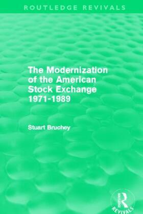 Bruchey | The Modernization of the American Stock Exchange 1971-1989 | Buch | sack.de
