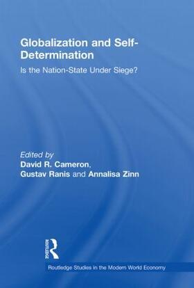 Cameron / Ranis / Zinn | Globalization and Self-Determination | Buch | sack.de