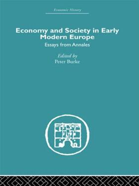 Burke   Economy and Society in Early Modern Europe   Buch   sack.de