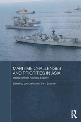 Ho / Bateman   Maritime Challenges and Priorities in Asia   Buch   sack.de