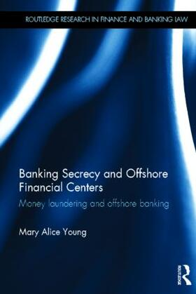 Young | Banking Secrecy and Offshore Financial Centers | Buch | sack.de