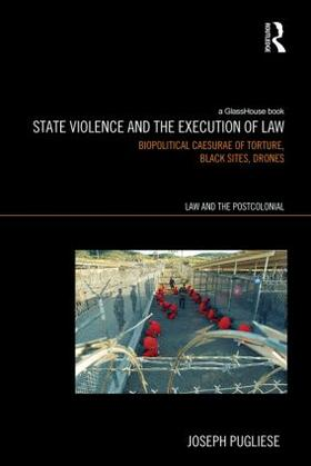 Pugliese | State Violence and the Execution of Law | Buch | sack.de
