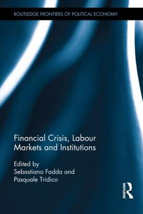 Fadda / Tridico | Financial Crisis, Labour Markets and Institutions | Buch | sack.de