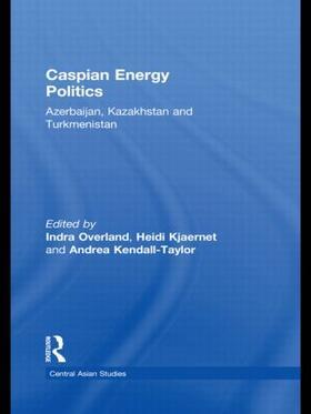 Overland / Kjaernet / Kendall-Taylor | Caspian Energy Politics | Buch | sack.de