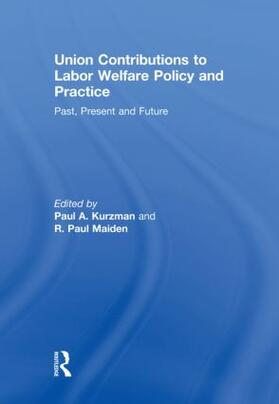 Kurzman / Maiden | Union Contributions to Labor Welfare Policy and Practice | Buch | sack.de