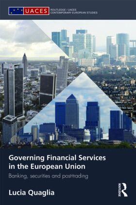 Quaglia | Governing Financial Services in the European Union | Buch | sack.de