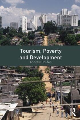 Holden | Tourism, Poverty and Development | Buch | sack.de