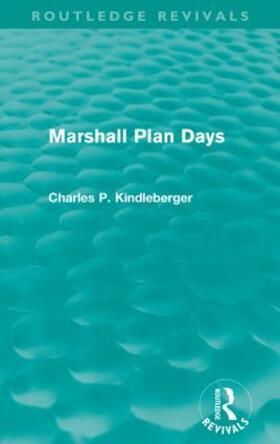 Kindleberger   Marshall Plan Days   Buch   sack.de