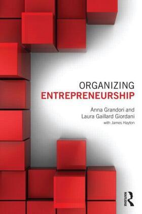 Grandori / Gaillard Giordani | Organizing Entrepreneurship | Buch | sack.de