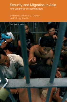Curley / Wong | Security and Migration in Asia | Buch | sack.de