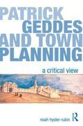 Hysler-Rubin    Patrick Geddes and Town Planning   Buch    Sack Fachmedien