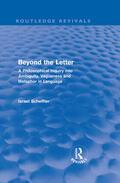 Scheffler    Beyond the Letter (Routledge Revivals)   Buch    Sack Fachmedien