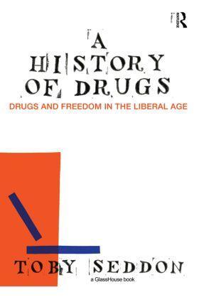 Seddon   A History of Drugs   Buch   sack.de