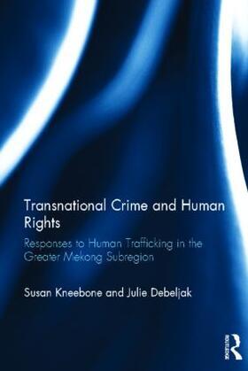 Kneebone / Debeljak   Transnational Crime and Human Rights   Buch   sack.de