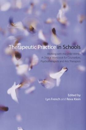 French / Klein | Therapeutic Practice in Schools | Buch | sack.de