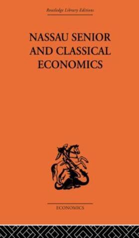 Bowley | Nassau Senior and Classical Economics | Buch | sack.de