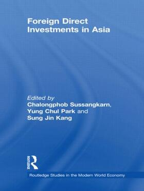 Sussangkarn / Park / Kang | Foreign Direct Investments in Asia | Buch | sack.de