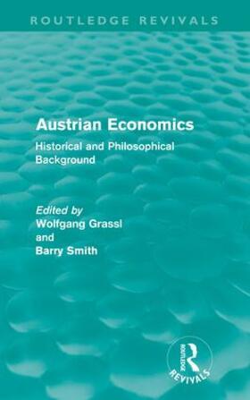 Grassl / Smith | Austrian Economics (Routledge Revivals) | Buch | sack.de