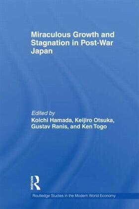 Hamada / Otsuka / Ranis   Miraculous Growth and Stagnation in Post-War Japan   Buch   sack.de
