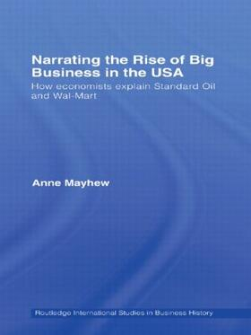 Mayhew | Narrating the Rise of Big Business in the USA | Buch | sack.de
