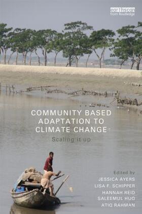 Schipper / Ayers / Reid | Community-Based Adaptation to Climate Change | Buch | sack.de