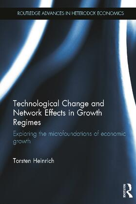 Heinrich   Technological Change and Network Effects in Growth Regimes   Buch   sack.de