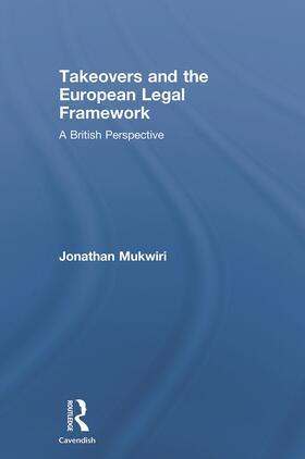 Mukwiri | Takeovers and the European Legal Framework | Buch | sack.de