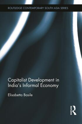 Basile | Capitalist Development in India's Informal Economy | Buch | sack.de